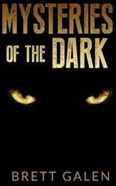 Mysteries of the Dark