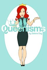 Queenisms by Selena Day | Mrs Selena F. Day |