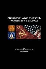 Opus Dei and the CIA | Dr Hilarion M. Henares Jr |
