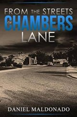 From the Streets of Chambers Lane | Daniel Maldonado Esq |