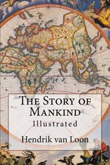 The Story of Mankind | Hendrik Willem Van Loon |