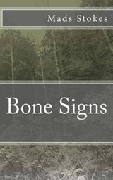 Bone Signs | Mads Stokes |