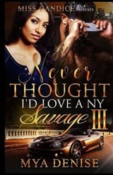 Never Thought I'd Love a NY Savage | Mya Denise |