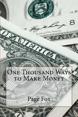 One Thousand Ways to Make Money | Page Fox |