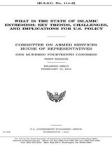What Is the State of Islamic Extremism | Representatives, U.s. House of ; Services, Committee on Armed |
