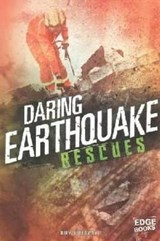 Daring Earthquake Rescues | Amy Waeschle |