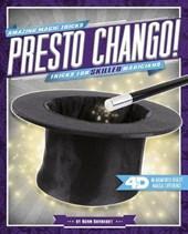 Presto Chango! Tricks for Skilled Magicians
