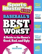 Baseball's Best and Worst