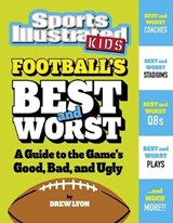 Football's Best and Worst | Drew Lyon |