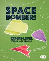 Space Bomber! Expert-Level Paper Airplanes | Marie Buckingham |