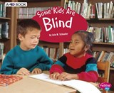 Some Kids Are Blind | Lola M. Schaefer |