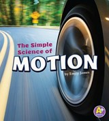 The Simple Science of Motion | Emily James |