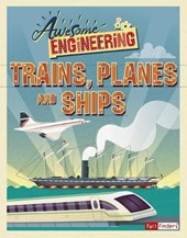 Trains, Planes, and Ships