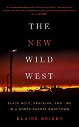 The New Wild West | Blaire Briody |