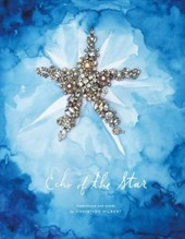 Echo of the Star | Christine Hilbert |
