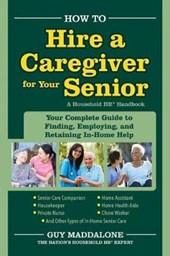 How to Hire a Caregiver for Your Senior