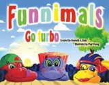 Funnimals Go Turbo | Kenneth G. Bate |