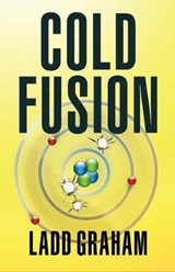 Cold Fusion | Ladd Graham |