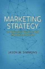 Marketing Strategy | Jason W. Simmons |