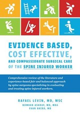 Evidence Based, Cost Effective, and Compassionate Surgical Care of the SPI | Rafael Levin |