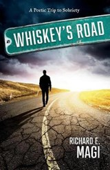 Whiskey's Road | Richard E. Magi |