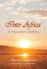 Into Africa | Wayne P. Johnson |
