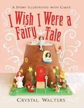 I Wish I Were a Fairy Tale