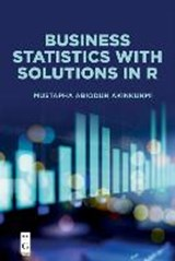 Business Statistics with Solutions in R | Mustapha Abiodun Akinkunmi |