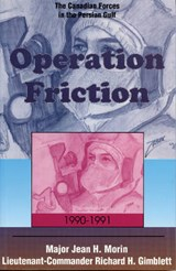 Operation Friction, 1990-1991 | Jean H. Morin |