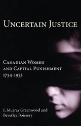 Uncertain Justice | F. Murray Greenwood |