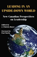 Leading in an Upside-Down World | Boyer J. Patrick |