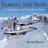 Taming the Skies | Peter Pigott |