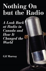 Nothing on But the Radio | Gil Murray |