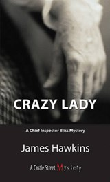 Crazy Lady | James Hawkins |
