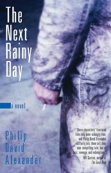 The Next Rainy Day | Philip David Alexander |