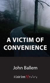 A Victim of Convenience