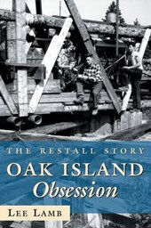 Oak Island Obsession | Lee Lamb |