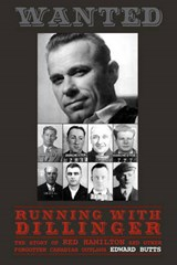 Running with Dillinger | Edward Butts |