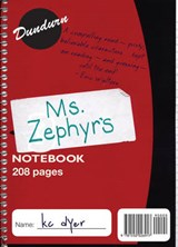 Ms. Zephyr's Notebook | Kc Dyer |
