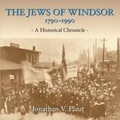 The Jews of Windsor, 1790-1990