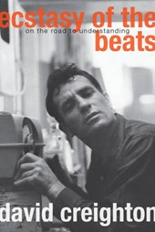 Ecstasy of the Beats | David Creighton |