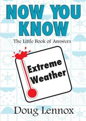 Now You Know Extreme Weather
