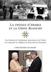 La Feuille D'Erable Et la Croix Blanche
