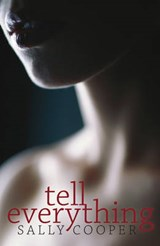 Tell Everything | Sally Cooper |