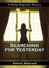 Searching for Yesterday | Valerie Sherrard |