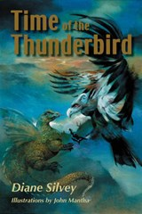 Time of the Thunderbird | Diane Silvey |