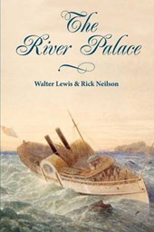 The River Palace | Walter Lewis |