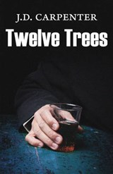 Twelve Trees | J. D. Carpenter |