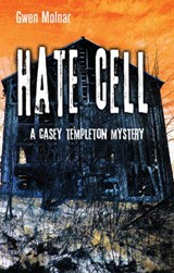 Hate Cell | Gwen Molnar |