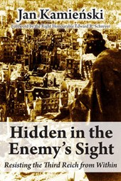 Hidden in the Enemy's Sight | Jan Kamienski |